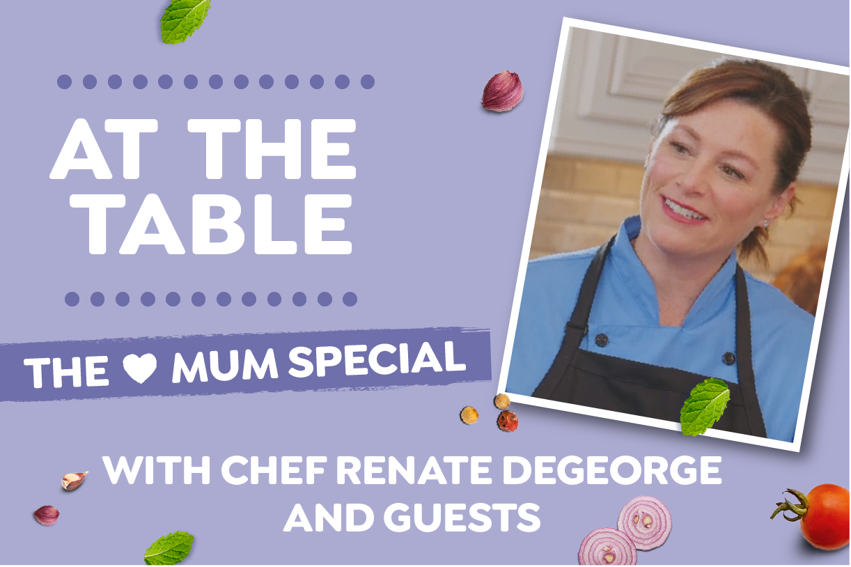 "Episode 1: AT THE TABLE SERIES ""The Mum Special"""